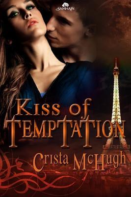 Kiss of Temptation (Kavanaugh Foundation, #3)