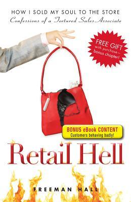 Retail Hell - Special eBook Edition by Freeman Hall