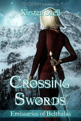 Crossing Swords by Kirsten Saell