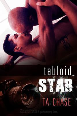 Tabloid Star by T.A. Chase