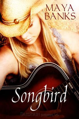 Songbird by Maya Banks