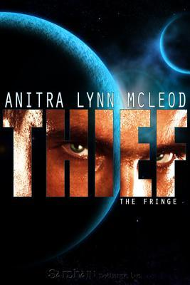 Thief (Fringe, #1)