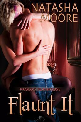 Flaunt It (Paolo's Playhouse, #1)