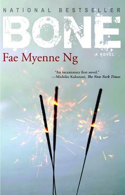 Bone by Fae Myenne Ng
