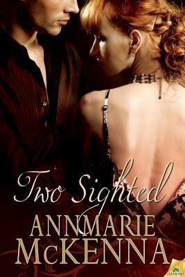 Two Sighted by Annmarie McKenna