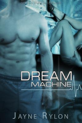 Dream Machine (Play Doctor, #1)