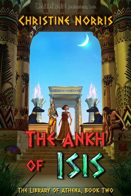 The Ankh of Isis (The Library of Athena, #2)