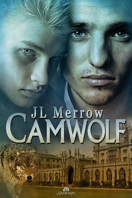 Camwolf by J.L. Merrow