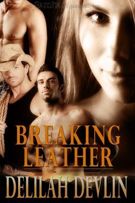 Breaking Leather by Delilah Devlin