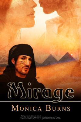 Mirage by Monica Burns