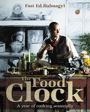 The Food Clock: A Year of Cooking Seasonally