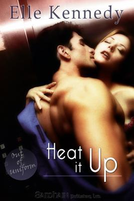 Heat It Up (Out of Uniform #4)