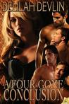 A Four-Gone Conclusion by Delilah Devlin