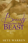 Beauty Touched the Beast