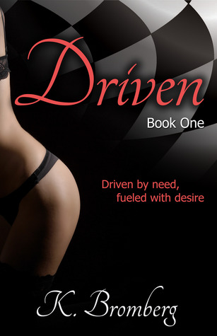 Driven (The Driven Trilogy, #1)
