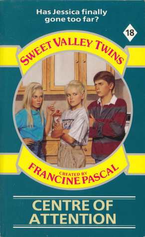 Centre of Attention (Sweet Valley Twins, #18)