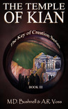 The Temple of Kian (The Key of Creation, #3)