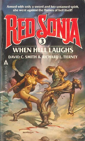 Download online When Hell Laughs (Red Sonja #3) by David C. Smith, Richard L. Tierney PDF