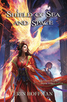 Shield of Sea and Space (The Chaos Knight, #3)