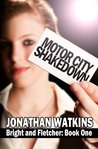 Motor City Shakedown (Bright and Fletcher, #1)