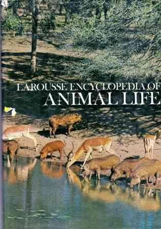 Larousse Encyclopedia Of Animal Life by Leon Bertin