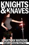 Knights and Knaves (Bright and Fletcher, #3)
