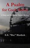 "A Psalm for Cock Robin by E.E. ""Doc"" Murdock"