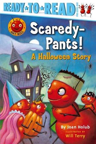 Scaredy-Pants! by Joan Holub
