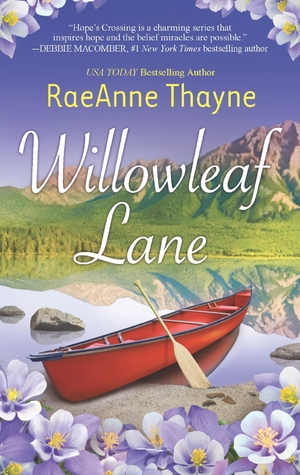 Willowleaf Lane by RaeAnne Thayne
