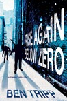 Rise Again Below Zero (Rise Again, #2)