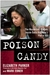Poison Candy: The Murderous...