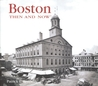 Boston Then and Now (Compact)