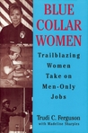 Blue Collar Women