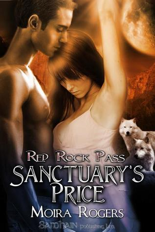 Sanctuary's Price by Moira Rogers