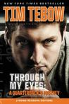 Through My Eyes: A Quarterback's Journey, Young Reader's Edition