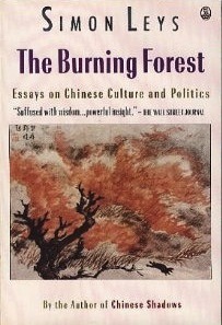 The Burning Forest by Simon Leys