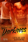 Beyond the Darkness (Refuge Inc., #3)