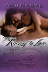 Racing To Love by Amy Gregory