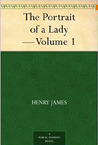 The Portrait of a Lady - Volume 1