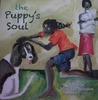 The Puppy's Soul by Rochelle Monique Brandon