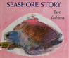 Seashore Story by Taro Yashima