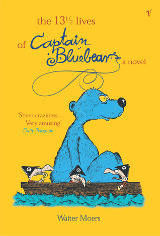 The 13½  Lives of Captain Bluebear by Walter Moers