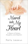 March into My Heart by Patty Lazarus