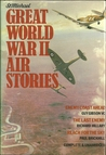 Great World War II Air Stories: Enemy Coast Ahead/The Last Enemy/Reach For The Sky
