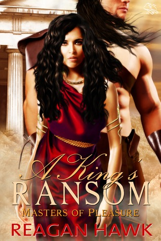A King's Ransom by Reagan Hawk