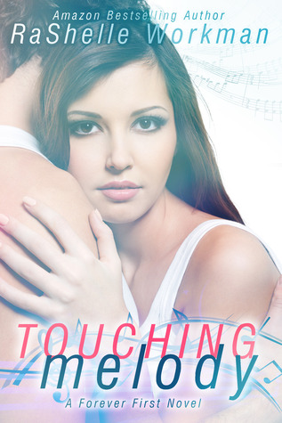 Touching Melody (Forever First #1)