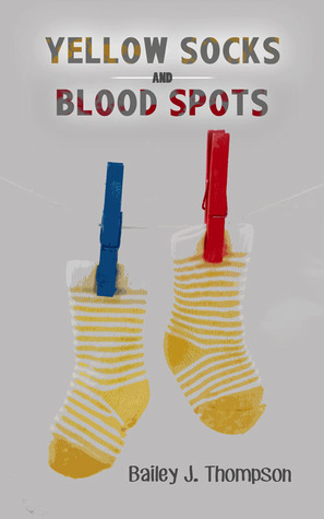 Yellow Socks and Blood Spots