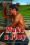 "Make a Play: ""No Losers in the Game of Love"""