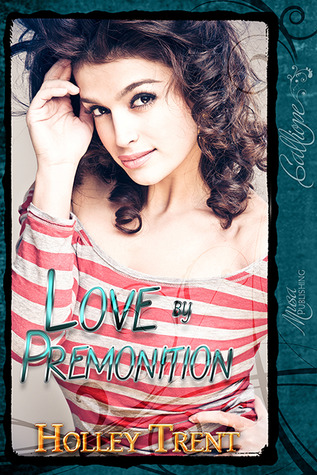 Love by Premonition