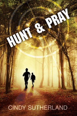 Book Review: Hunt and Pray by Cindy Sutherland